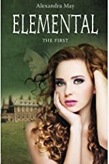 Elemental: The First by Alexandra May (2012-03-21) Paperback