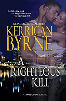 A Righteous Kill (A Shakespearean Suspense Book 1) (English Edition) par [Byrne, Kerrigan]