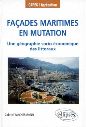 Façades maritimes en mutation : Une géographie socio-économique des littoraux