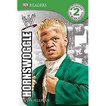 DK Reader Level 2 Wwe: Hornswoggle (DK Readers: Level 2)
