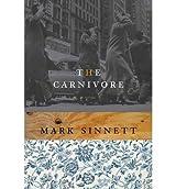 The Carnivore (Misfits) Sinnett, Mark ( Author ) Sep-01-2009 Hardcover