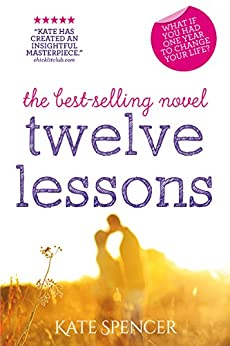 Twelve Lessons (English Edition) par [Spencer, Kate]
