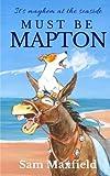Must be Mapton: Volume 3 (Mapton-on-Sea)