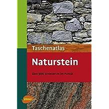 Taschenatlas Naturstein: Über 300 Steinarten im Porträt