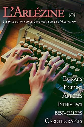 Couverture du livre L'Arlézine n°4: Le mag' littéraire de l'Arlésienne
