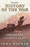 Nelson's History of the War - Volume XXI - The Fourth Winter of War