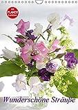 Wunderschöne Sträuße (Wandkalender 2018 DIN A4 hoch): 12 Blumensträuße, die Freude machen (Planer, 14 Seiten ) (CALVENDO Natur) [Kalender] [Apr 01, 2017] Kruse, Gisela