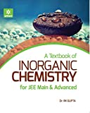 A Textbook of Inorganic Chemistry for JEE Main & Advanced