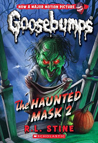 The Haunted Mask 2 (Classic Goosebumps #34)