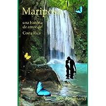 Mariposa, una historia de amor de Costa Rica