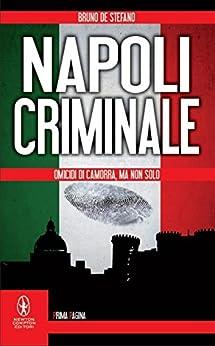 Napoli criminale (eNewton Saggistica) di [De Stefano, Bruno]