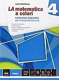 La matematica a colori. Ediz. azzurra. Con e-book. Con espansione online. Per le Scuole superiori: 4