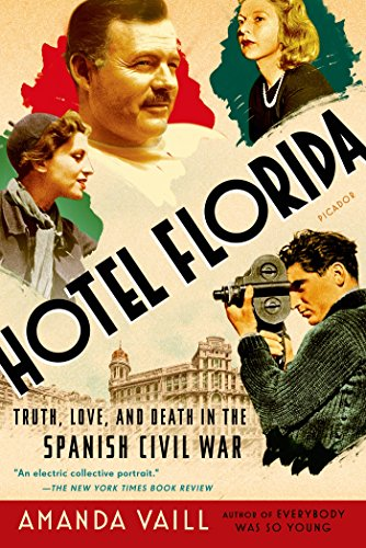 Hotel Florida: Truth, Love, and Death in the Spanish Civil War -