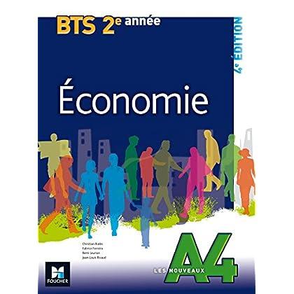 Les Nouveaux A4 - ECONOMIE - BTS 2e année