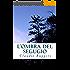 L'ombra del segugio (Italian Edition)