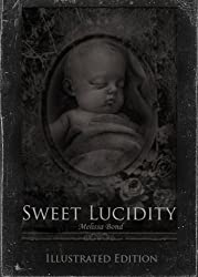 Sweet Lucidity: Special Illustrated Edition