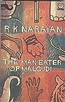 The Man-Eater of Malgudi par Narayan