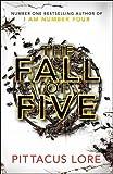 The Fall of Five (Lorien Legacies 4)
