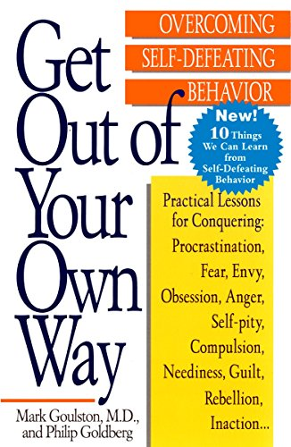 get-out-of-your-own-way-overcoming-self-defeating-behavior
