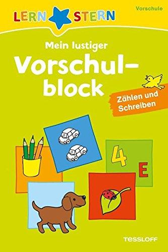 Mein lustiger Vorschulblock. Zählen und Schreiben ab 4 Jahren (LERNSTERN) (Lernen, Bücher Zu Schreiben)