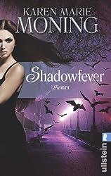 Shadowfever: Fever Saga 5 (Die Fever-Serie, Band 5)