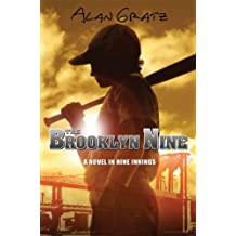 The Brooklyn Nine by Alan M. Gratz (2009-03-05)