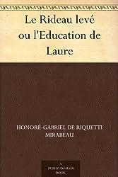 Le Rideau levé ou l'Education de Laure