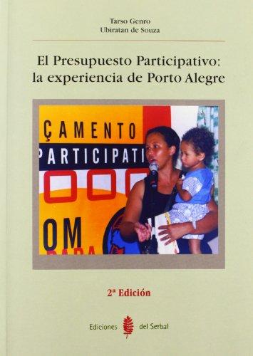 El Presupuesto Participativo: la experiencia de Porto Alegre (Res pública) por Tarso Genro