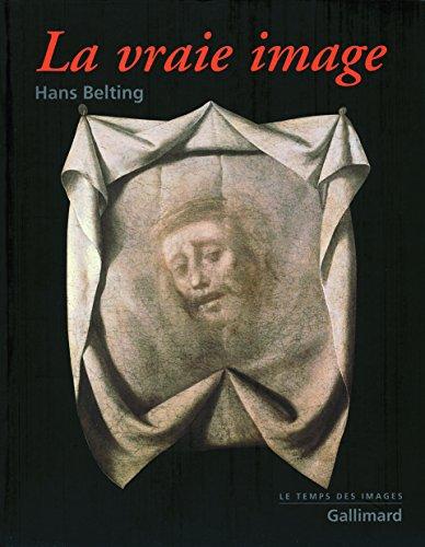 La vraie image: Croire aux images?