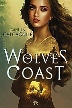 Wolves Coast di [Calcagnile, Ornella]