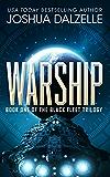 Warship (Black Fleet Trilogy, Book 1) (English Edition)