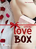 Love Box (Red Romance) (French Edition)