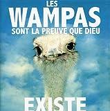 Les Wampas sont la preuve que Dieu existe