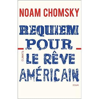 Requiem pour le rêve américain (Essais)