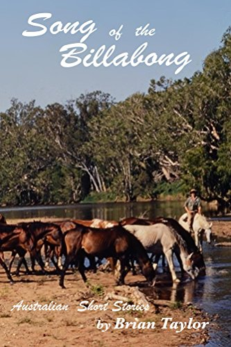 Song of the Billabong: Australian Non-fiction Short Stories (Forky Stick Publications Book 1) (English Edition) -
