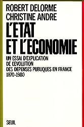 L'État et l'économie : Un essai d'explication de l'évolution des dépenses publiques en France, 1870-1980