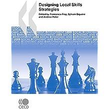 Local Economic and Employment Development (LEED) Designing Local Skills Strategies