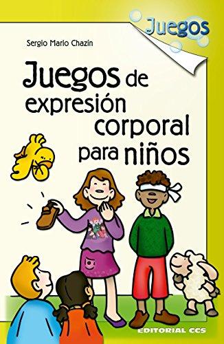 Juegos de expresion corporal para niños por Sergio Mario Chazin