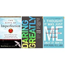 Brene Brown's 3 Book set: I Thought It Was Just Me (but it isn't):Daring Greatly:Gifts of Imperfection:Brene Brown