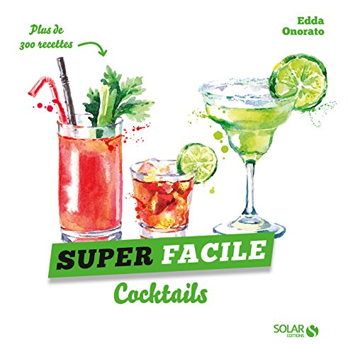 Cocktails - super facile par Edda ONORATO