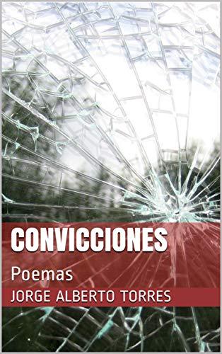 Convicciones: Poemas