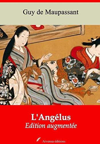 L'angélus | Edition Intégrale Et Augmentée: Nouvelle Édition 2019 Sans Drm por Guy De Maupassant epub