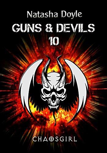 Chaosgirl (Guns and Devils 11) (Charmant Z)