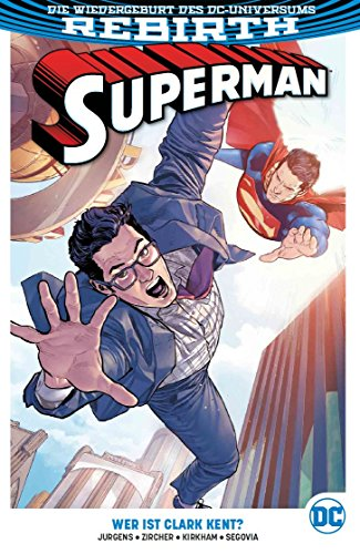 Superman: Bd. 2 (2. Serie): Wer ist Clark Kent? (Clark Kent Superman)