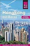 Reise Know-How Reiseführer Hongkong - mit Macau mit Stadtplan