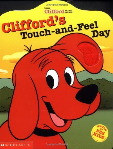 Clifford's Touch-and-Feel Day (Clifford the Big Red Dog) by Dena Neusner (2003-08-01)
