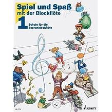Juego y diversión con la flauta dulce - 1 cinta de escuela para flauta dulce soprano