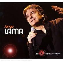 Les 50 plus belles chansons de Serge Lama