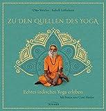 Zu den Quellen des Yoga: Echtes indisches Yoga erleben
