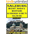 Mozart, Maria and Mountains; An Insiders' Guide to Salzburg (Insiders' Guides Book 5)